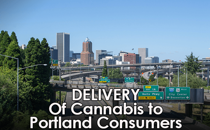 Cannabis Delivery Portland OR